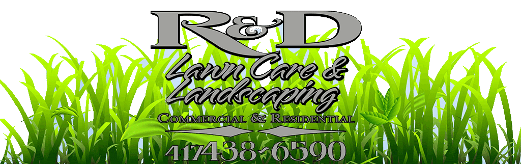 R&D Lawn Care and Landscaping |Joplin, Carthage, Seneca MO & Grove, Afton OK