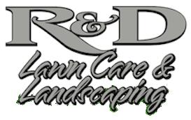R&D Lawn Care and Landscaping |Joplin, Carthage, Seneca MO & Grove, Afton OK